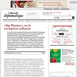 «Big Pharma», ou la corruption ordinaire, par Philippe Rivière