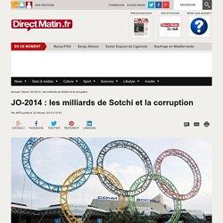 JO-2014 : les milliards de Sotchi et la corruption