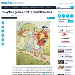 The golden goose effect in corruption cases