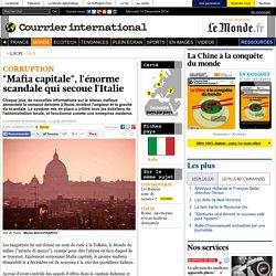 """Mafia capitale"", l'énorme scandale qui secoue l'Italie"