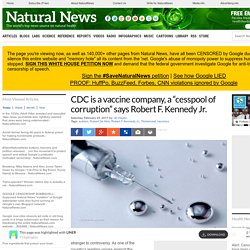 "CDC is a vaccine company, a ""cesspool of corruption"" says Robert F. Kennedy Jr. – NaturalNews.com - 7 Highlights with LINER"