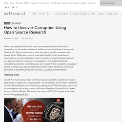 How to Uncover Corruption Using Open Source Research - bellingcat