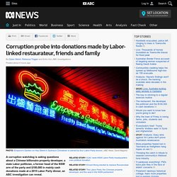 Corruption probe into donations made by Labor-linked restaurateur, friends and family