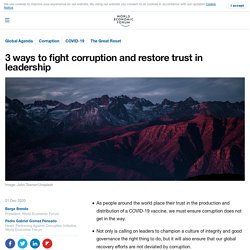 3 ways to fight corruption and restore trust in leadership