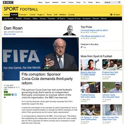BBC Sport - Fifa corruption: Sponsor Coca-Cola demands third-party reform