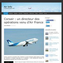 Corsair : un directeur des opérations venu d'Air France