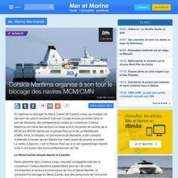 Corsica Maritima organise à son tour le blocage des navires MCM/CMN