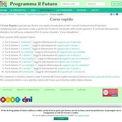 Corso rapido - ProgrammaIlFuturo.it