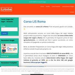 Corso LIS Roma 2020 GRATUITO - LISTube