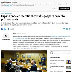 España pone en marcha el cortafuegos para paliar la próxima crisis