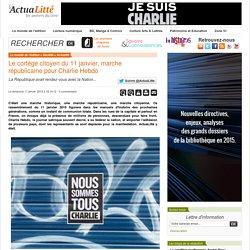 Le cortège citoyen du 11 janvier, marche républicaine pour Charlie Hebdo