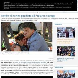 Bombe al corteo pacifista ad Ankara: è strage