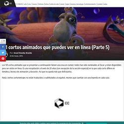 101 cortos animados que puedes ver en línea (Parte 5) - Cine