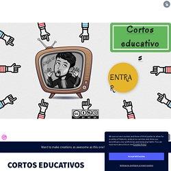 CORTOS EDUCATIVOS