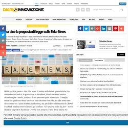 Cosa dice la proposta di legge sulle Fake News