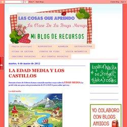 Las cosas que aprendo: LA EDAD MEDIA Y LOS CASTILLOS