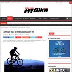 5 cosas que debes llevar cuando sales en tu bici - My Bike