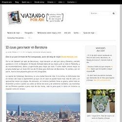 10 cosas para hacer en Barcelona
