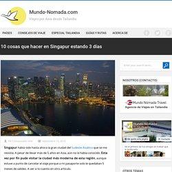 10 cosas que hacer en Singapur estando 3 días