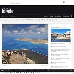 46 cosas que tienes que hacer en Canarias una vez en la vida