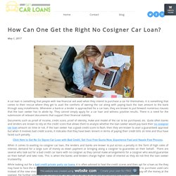 How Can One Get the Right No Cosigner Car Loan?