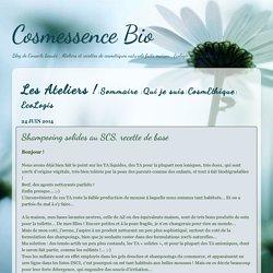 Cosmessence Bio: Shampooing solides au SCS, recette de base