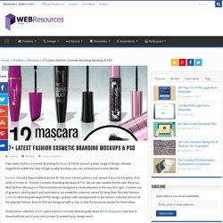 27+ Latest Fashion Cosmetic Branding Mockups & PSD - Web Resources Free
