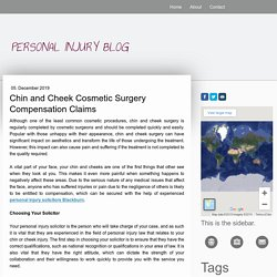 Chin and Cheek Cosmetic Surgery Compensation Claims - Personal Injury Lawyer's Blog