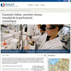 Cosmetic Valley : premier réseau mondial de la parfumerie cosmétique