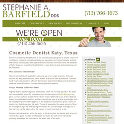 Cosmetic Dentist Katy, Texas - Houston Dentist- Stephanie A. Barfield, DDS