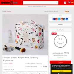 Travel Cosmetic Bag for Best Travelling Experience Article
