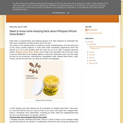 RA Cosmetics, LLC: Need to know some amazing facts about Whipped African Shea Butter?