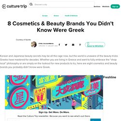 8 Cosmetics & Beauty Brands You Didn't Know Were Greek