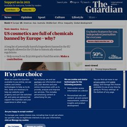 US cosmetics are full of chemicals banned by Europe – why?
