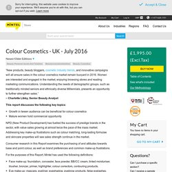 Colour Cosmetics - UK - July 2016 - Market Research Report