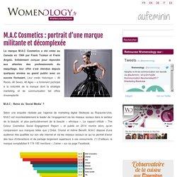 M.A.C Cosmetics: portrait d'une marque militante et décomplexée