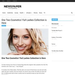 One Two Cosmetics' Full Lashes Collection is Here