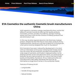 EYA Cosmetics the authentic Cosmetic brush manufacturers China