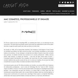Mac Cosmetics, professionnelle et engagée