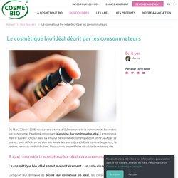 Étude : le cosmétique bio idéal décrit par les consommateurs