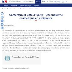 Cameroun et Côte d'Ivoire - Une industrie cosmétique en croissance