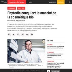 Phytodia conquiert le marché de la cosmétique bio - Le Journal des Entreprises - Alsace