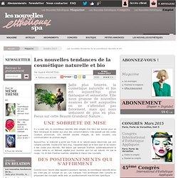 Les nouvelles tendances de la cosmétique naturelle et bio - Article de Octobre 2013