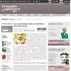 La cosmétique bio en institut : état des lieux - Article de Juin 2011