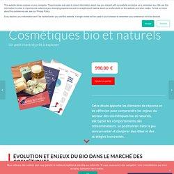 Cosmétique bio et naturelle. Etude de marché - Etudes