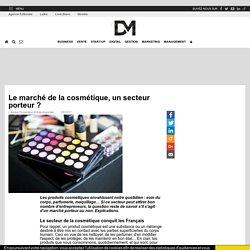 Le marché de la cosmétique, un secteur porteur ?