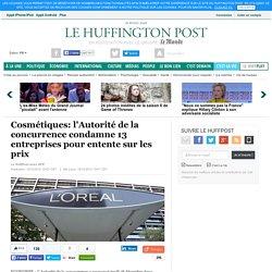 Cosmétiques: l'Autorité de la concurrence condamne 13 entreprises pour entente sur les prix
