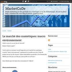 Le marché des cosmétiques: macro environnement - MarketCoDe