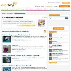 Cosmétiques home made. sur OverBlog