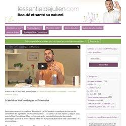 La Vérité sur les Cosmétiques en Pharmacies – lessentieldejulien.com